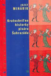 Kratochvíĺne historky pisára Šahrazáda
