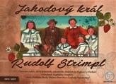 Jahodový král – Rudolf Strimpl