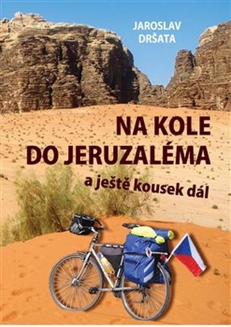Na kole do Jeruzaléma a ještě kousek dál