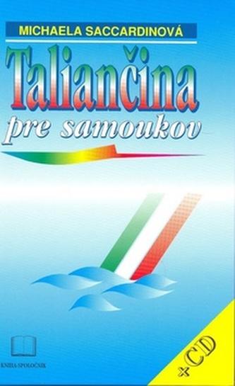 Taliančina pre samoukov + CD - Saccardinová Michaela