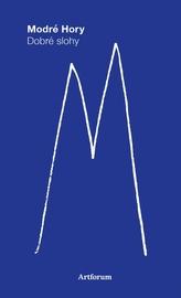 Modré hory.Dobré slohy