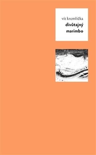 Divůtajný Marimbo - Vít Kremlička