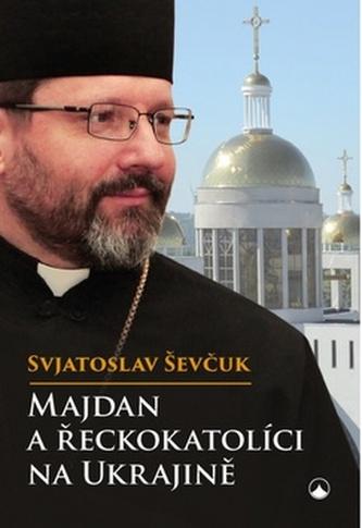 Majdan a řeckokatolíci na Ukrajině