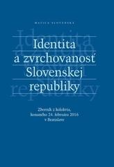 Identita a zvrchovanosť Slovenskej republiky