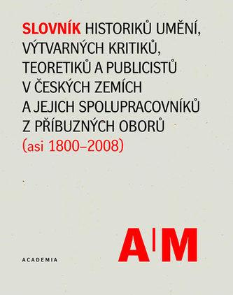 Slovník historiků umění, výtvarných kritiků a teoretiků v českých zemích