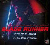 Blade Runner - CDmp3 (Čte Martin Myšička)