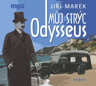 Můj strýc Odysseus - Jiří Marek; Václav Postránecký; Jaroslav Plesl; Kamil Halbich