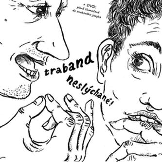 Neslýchané (CD+DVD) - Traband