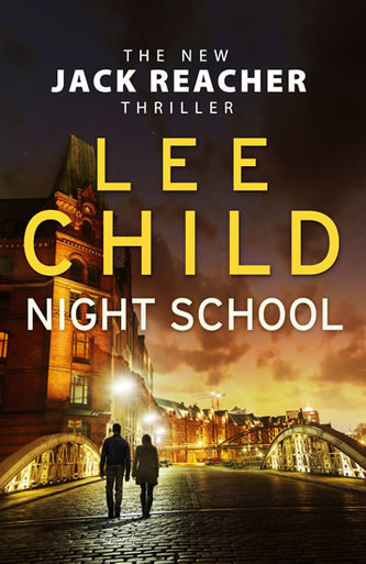Night School (Jack Reacher series) - Lee Child