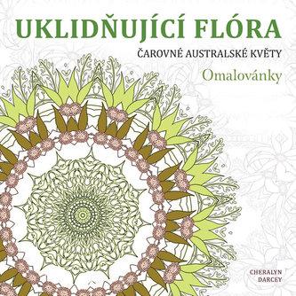 Uklidňující flóra - Čarovné australské květy