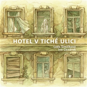 Hotel v tiché ulici - Lada Šimíčková