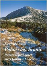 Pohoří bez hranic - Putování po horách mezi Odrou a Labem