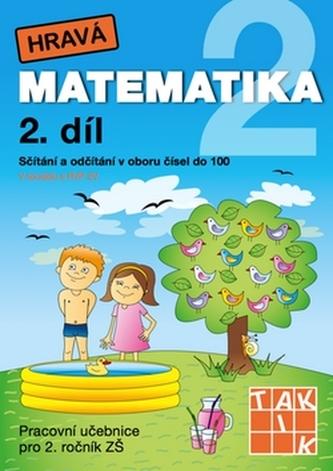 Hravá matematika 2/2 Pracovní učebnice