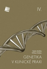 Genetika v klinické praxi IV.
