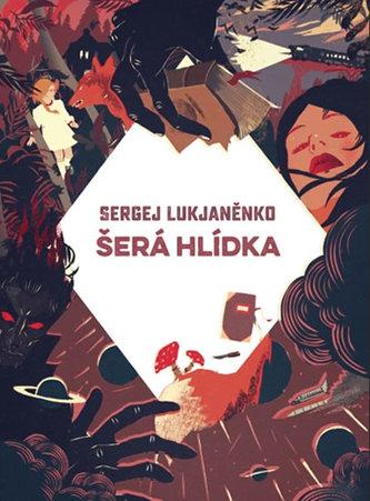 Šerá hlídka - Lukjaněnko Sergej