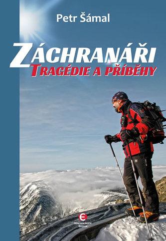 Záchranáři - Tragédie a příběhy