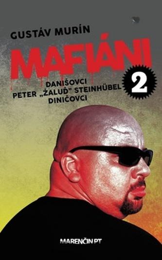 "Mafiáni 2 Danišovci Peter ,,Žaluď"" Steinhübel Diničovci"