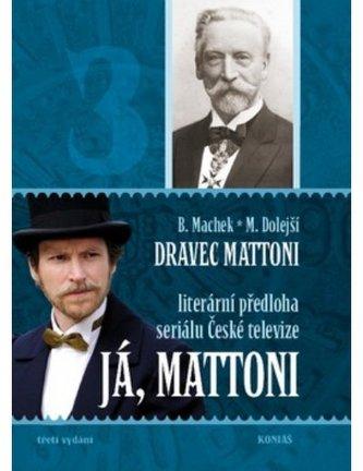 Já, Mattoni - Dravec Mattoni