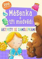 Mášenka a tři medvědi - Aktivity se samolepkami