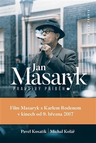 Jan Masaryk Pravdivý příběh