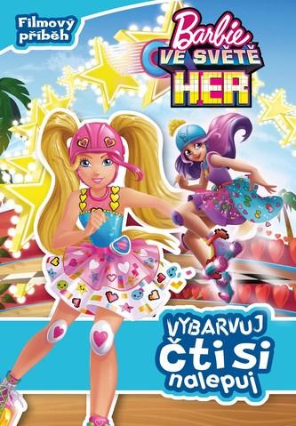 Barbie ve světě her Vybarvuj, čti si, nalepuj