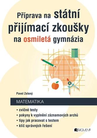 Příprava na státní přijímací zkoušky na osmiletá gymnázia - Matematika