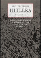 Kdo podporoval Hitlera