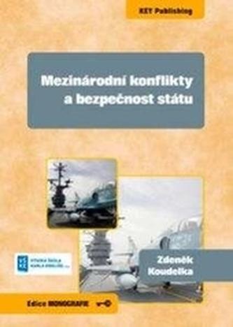 Mezinárodní konflikty a bezpečnost státu