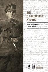 Boj s rakouskou hydrou - Deník legionáře Čeňka Klose