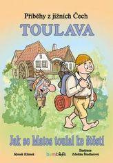 Příběhy z jižních Čech Toulava