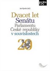 Dvacet let Senátu Parlamentu České republiky