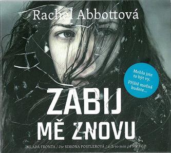 Zabij mě znovu - CDmp3 (Čte Simona Postlerová) - Abbottová Rachel