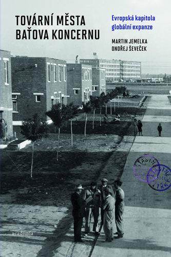 Tovární města Baťova koncernu