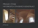 Přehled vývoje historických stavebních konstrukcí