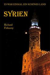 Syrien - Es war einmal ein schönes Land