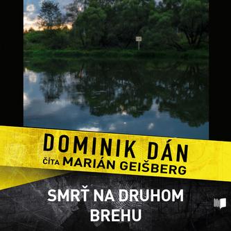 Smrť na druhom brehu - CD - Dominik Dán