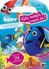 Dory - Kdo nelepí, není in!
