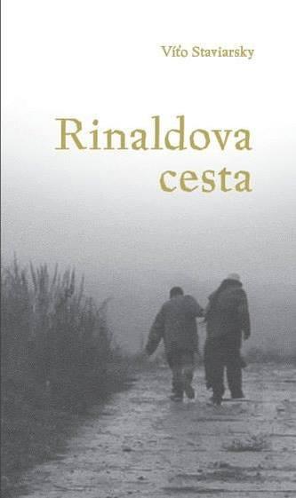 Rinaldova cesta - Víťo Staviarsky