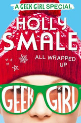 All Wrapped Up - A Geek Girl Special