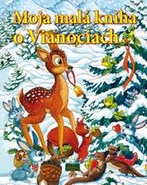 Moja malá kniha o Vianociach