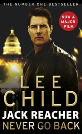 Jack Reacher: Never Go Back (Film Tie-In) - Lee Child