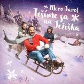 Miro Jaroš - Tešíme sa na Ježiška CD