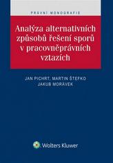 Analýza alternativních způsobů řešení sporů v pracovněprávních vztazích