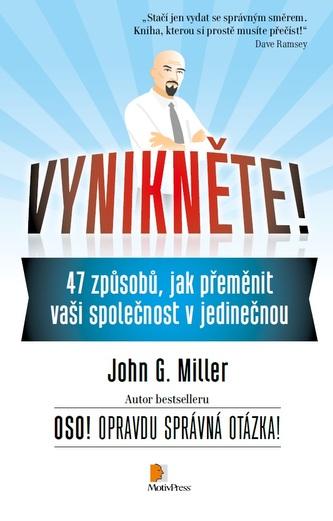 Vynikněte! - John G. Miller