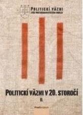 Politickí väzni v 20. storočí