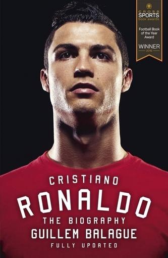 Cristiano Ronaldo: The Biography - Balague Guillem
