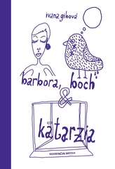 Barbora, bôch & katarzia