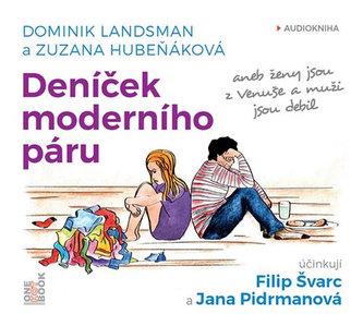 Deníček moderního páru - CDmp3 (Čte Filip Švarc, Jana Pidrmanová) - Dominik Landsman