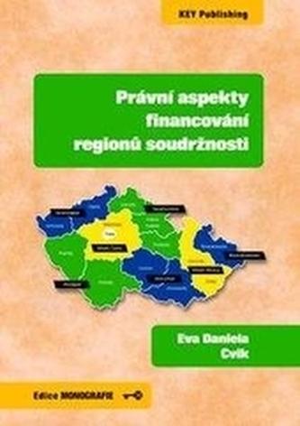 Právní aspekty financování regionů soudržnosti