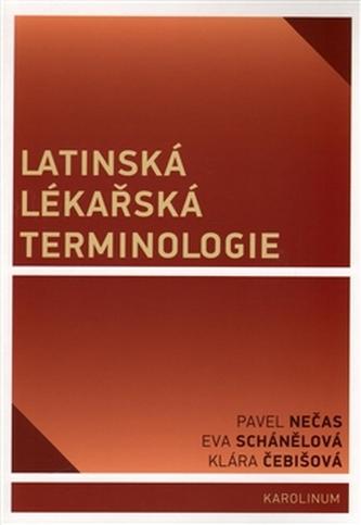 Latinská lékařská terminologie - Eva Schánělová